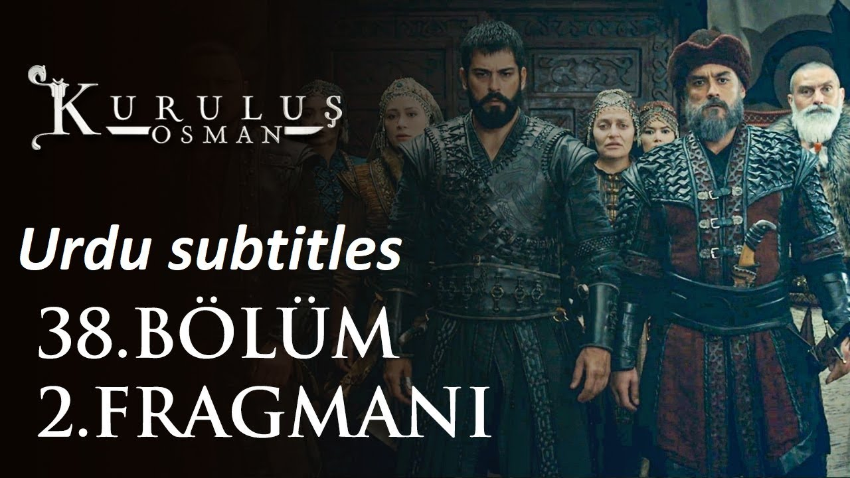 Ep 38: Kurulus Osman Season 2 Episode 11