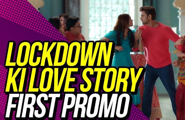 Written Episode Lockdown Ki Love Story 30th January 2021