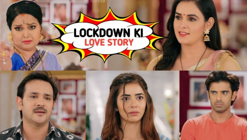 Written Episode Lockdown Ki Love Story 16th April 2021